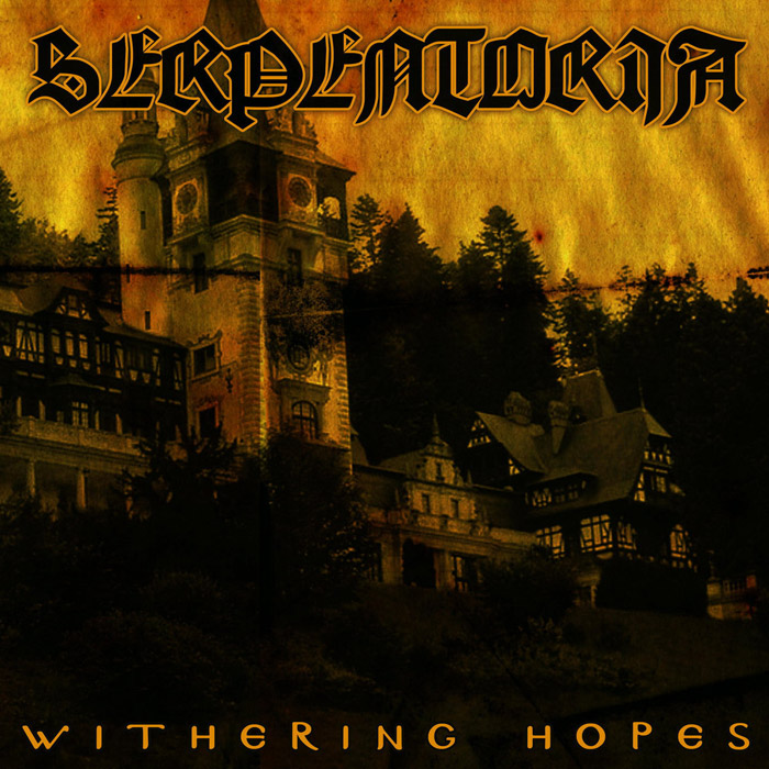"SERPENTORIA - ""Withering Hopes"""